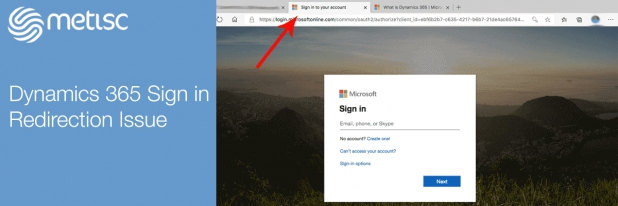 Dynamics 365 Keeps Opening the Sign In Page In the New Tab