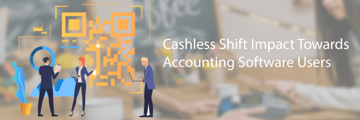 How Cashless Shift Impacted Accounting Software User